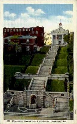 Monument Terrace And Courthouse - Lynchburg, Virginia VA Postcard