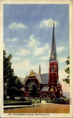 First Baptist Church - Lynchburg, Virginia VA Postcard