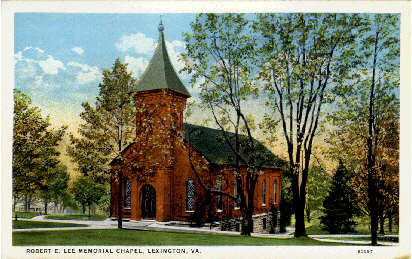 Robert E. Lee Memorial Chapel - Lexington, Virginia VA Postcard