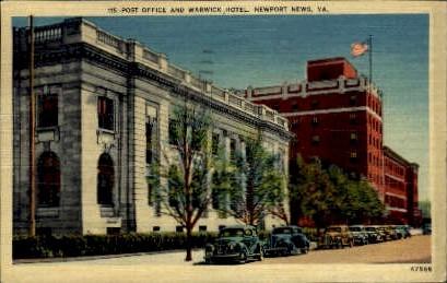 Post Office And Warwick Hotel - Newport News, Virginia VA Postcard