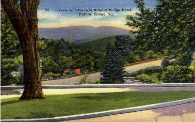 View From Porch - Natural Bridge, Virginia VA Postcard