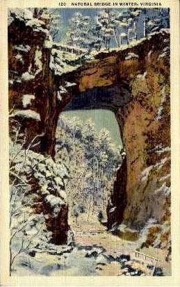 Natural Bridge In Winter - Virginia VA Postcard