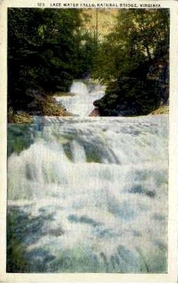Lace Water Falls - Natural Bridge, Virginia VA Postcard