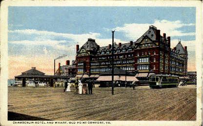Chamberlin Hotel and Wharf - Old Point Comfort, Virginia VA Postcard