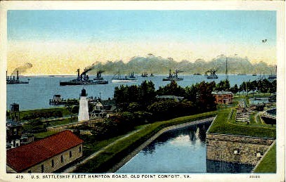 U. S. Battleship Fleet Hampton Roads - Old Point Comfort, Virginia VA Postcard