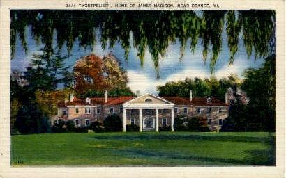 Home of James Madison - Orange, Virginia VA Postcard
