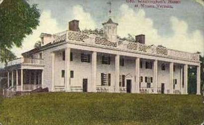 Geo. Washingtons Home - Mt Vernon, Virginia VA Postcard