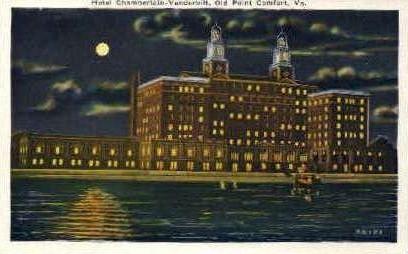 Hotel Chamberlain-Vanderbilt - Point Comfort, Virginia VA Postcard
