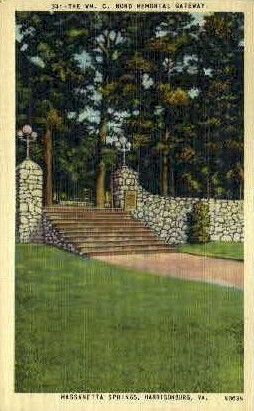The NWM.C. Bond Memorial Gateway - Harrisonburg, Virginia VA Postcard
