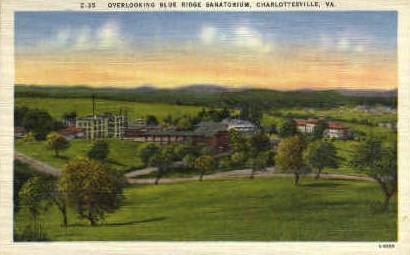 Overlooking Blue Ridge Sanatorium - Charlottesville, Virginia VA Postcard