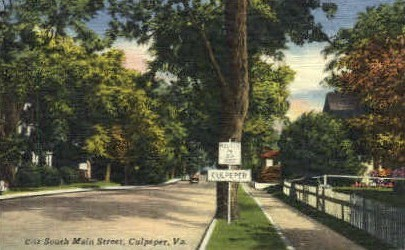 South Main St. - Culpeper, Virginia VA Postcard