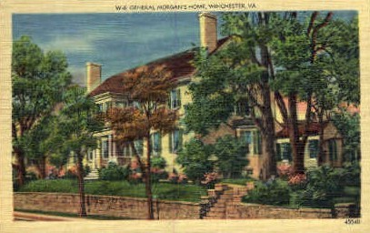 General Morgans Home - Winchester, Virginia VA Postcard