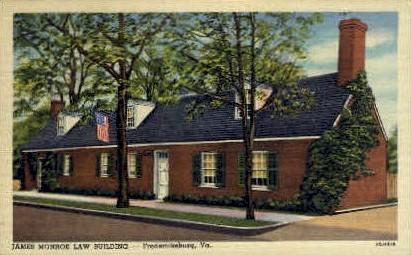 James Monroe Law Bldg. - Fredericksburg, Virginia VA Postcard