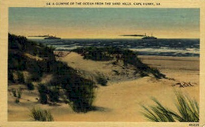 Ocean from the Sand Hills - Cape Henry, Virginia VA Postcard