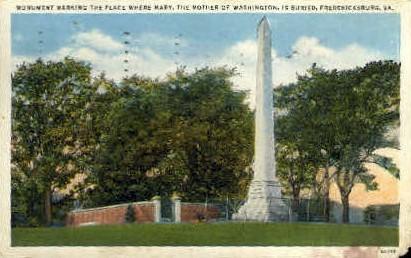 Burial Place of the Mother of Washington - Fredericksburg, Virginia VA Postcard