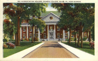 Admin. Bldg., Roanoke College - Virginia VA Postcard