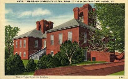 Birthplace of Robert E. Lee - Stratford, Virginia VA Postcard