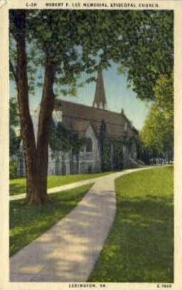 Robert E. Lee Memorial Episcopal Church - Lexington, Virginia VA Postcard