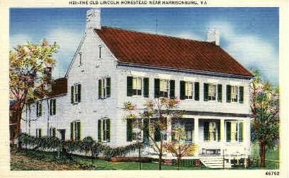 Old Lincoln Homestead - Harrisonburg, Virginia VA Postcard