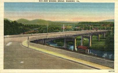 New Wasena Bridge - Roanoke, Virginia VA Postcard