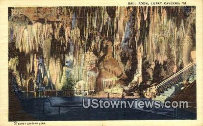Ball Room  - Luray Caverns, Virginia VA Postcard