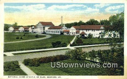 National Home Of Bpo Elks  - Bedford, Virginia VA Postcard