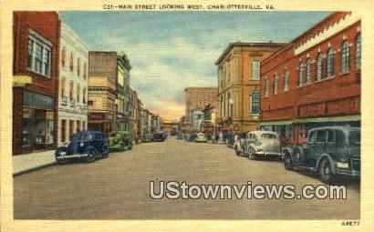 Main Street Looking West  - Charlottesville, Virginia VA Postcard