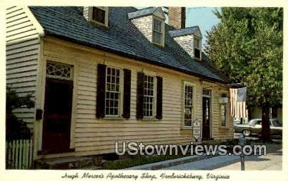Hugh Mercers Apothecary Shop  - Fredericksburg, Virginia VA Postcard