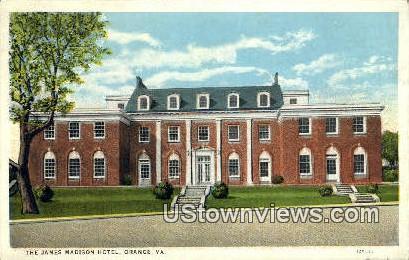 The James Madison Hotel  - Orange, Virginia VA Postcard