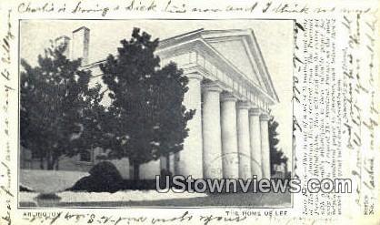The Home Of Lee - Arlington, Virginia VA Postcard