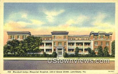 Marshall Lodge Memorial Hospital  - Lynchburg, Virginia VA Postcard