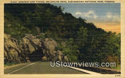 Highway And Tunnel  - Shenandoah National Park, Virginia VA Postcard