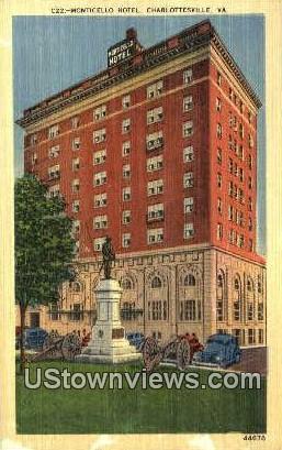 Monticello Hotel  - Charlottesville, Virginia VA Postcard