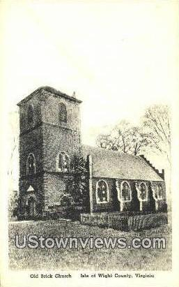 Old Brick Church  - Isle of Wright County, Virginia VA Postcard
