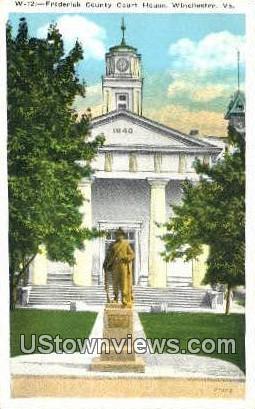 Frederick County Court House  - Winchester, Virginia VA Postcard