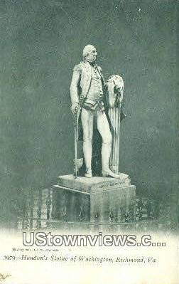 Houdons Statue Of Washington  - Richmond, Virginia VA Postcard