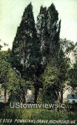 Powhatans Grave  - Richmond, Virginia VA Postcard