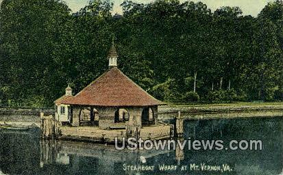 Steamboat Wharf - Mount Vernon, Virginia VA Postcard