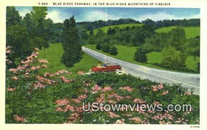 Blue Ridge Parkway  - Blue Ridge Mountains, Virginia VA Postcard