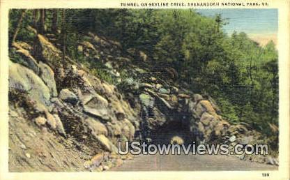 Tunnel On Skyline Drive  - Shenandoah National Park, Virginia VA Postcard
