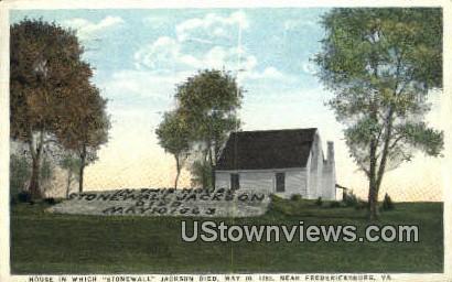 House Stone Wall Jackson Died  - Fredericksburg, Virginia VA Postcard