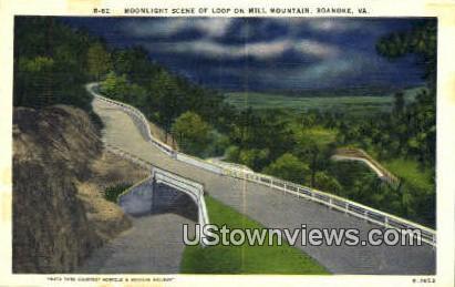 Loop On Mill Mountain  - Roanoke, Virginia VA Postcard