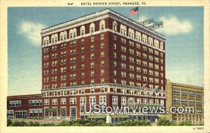 Hotel Patrick Henry  - Roanoke, Virginia VA Postcard