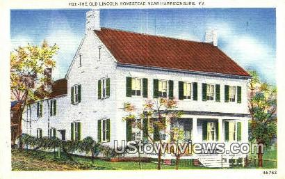 The Old Lincoln Homestead  - Harrisonburg, Virginia VA Postcard