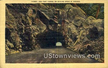 600 Foot Tunnel  - Skyline Drive, Virginia VA Postcard
