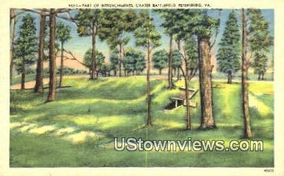 Part Of Entrenchments Crater  - Petersburg, Virginia VA Postcard