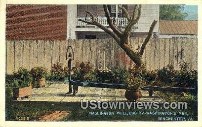 Washington Well  - Winchester, Virginia VA Postcard