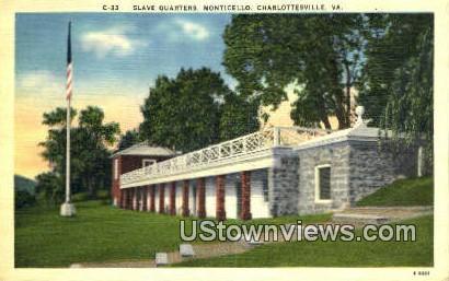Slave Quarters Monticello  - Charlottesville, Virginia VA Postcard
