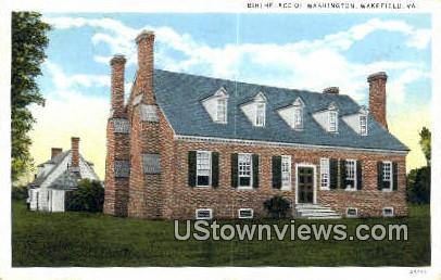 Birthplace Of Washington  - Wakefield, Virginia VA Postcard