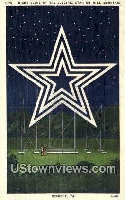 Electric Star On Mill Mountain  - Roanoke, Virginia VA Postcard
